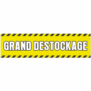 Banderole publicitaire GRAND DESTOCKAGE