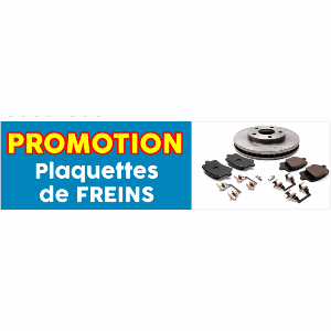 banderole publicitaire promotion plaquettes de frein. Black Bedroom Furniture Sets. Home Design Ideas